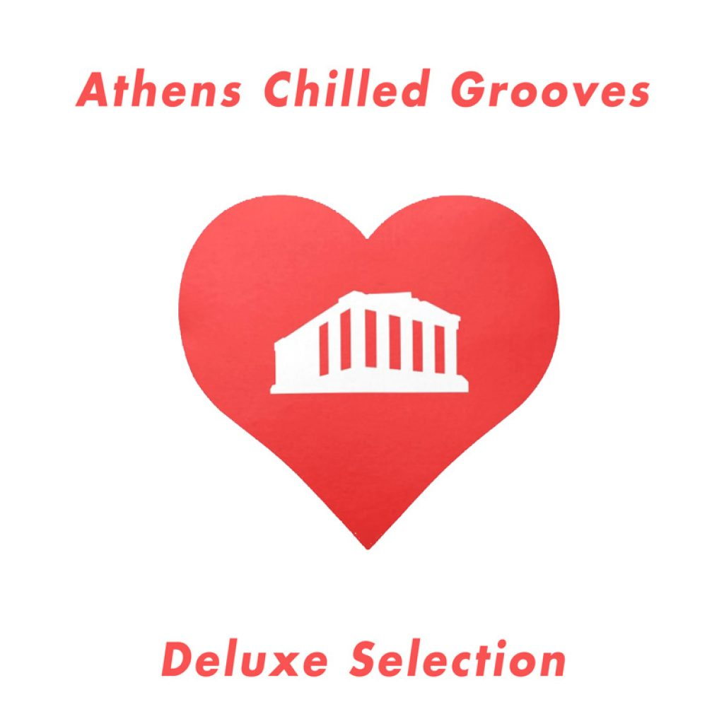 Athens Chilled Grooves Deluxe Selection