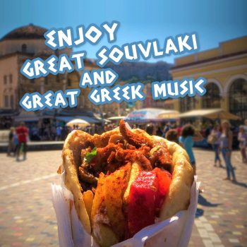 Enjoy Great Souvlaki and Great Greek Music