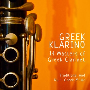 Greek Klarino 14 Masters of Greek Clarinet