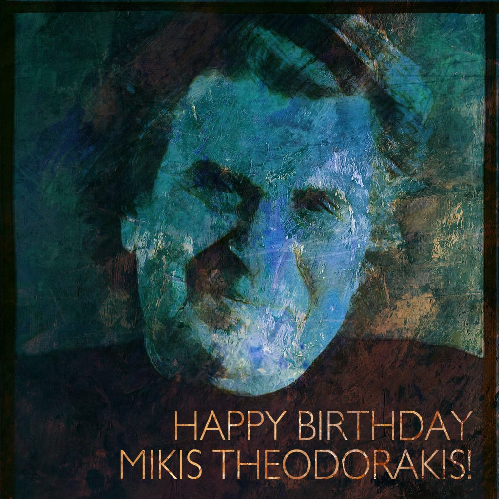 Happy Birthday Mikis Theodorakis