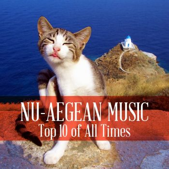 Nu-Aegean Music Top 10 of All Times