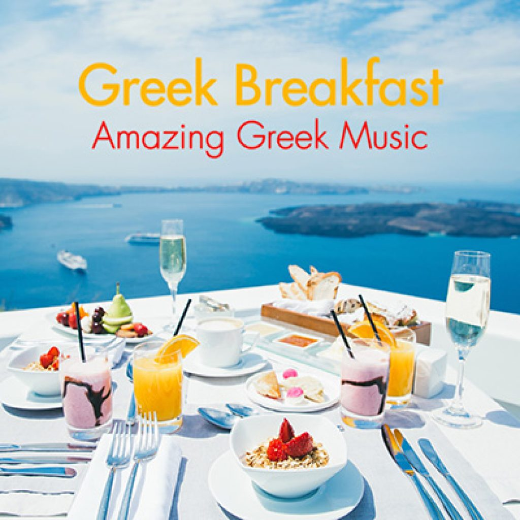 greek breakfast amazing greek music