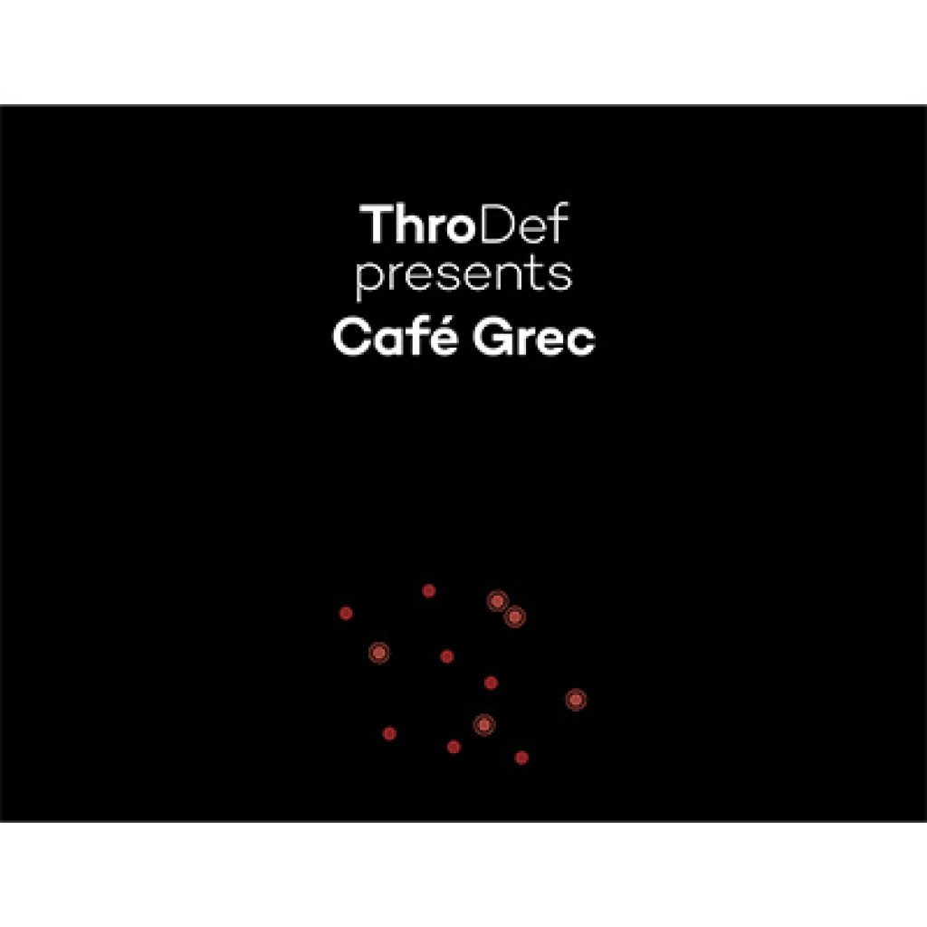 throdef presents cafe grec