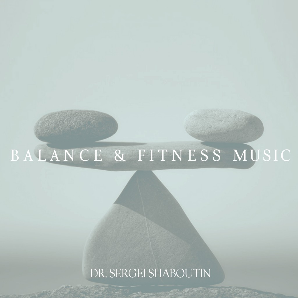Balance and Fitness Music