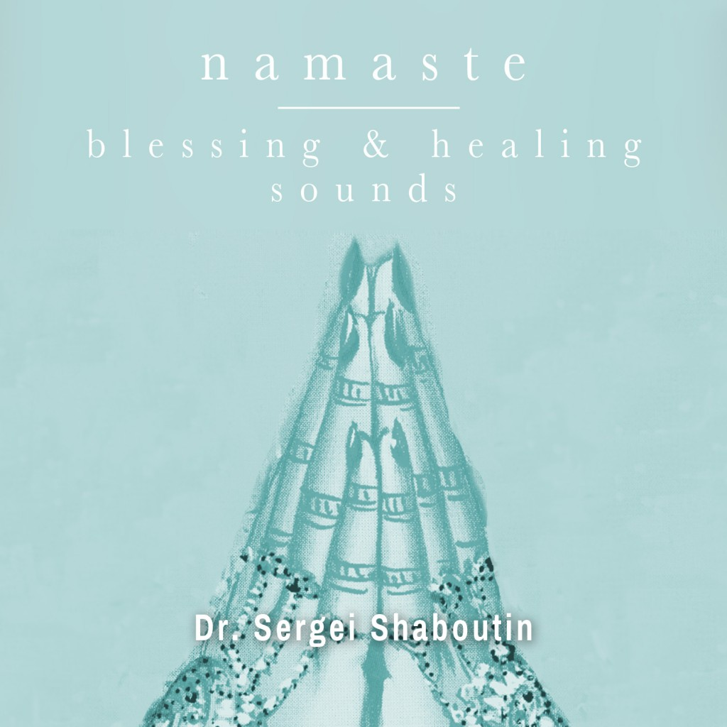 Namaste Blessing and Healing Sounds