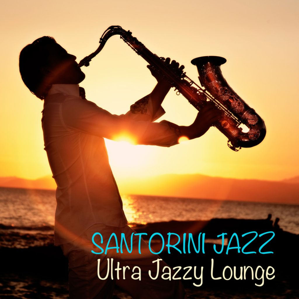 Santorini Jazz Ultra Jazzy Lounge 1
