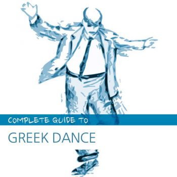 Complete Guide to Greek Dance ⋆ FM Records