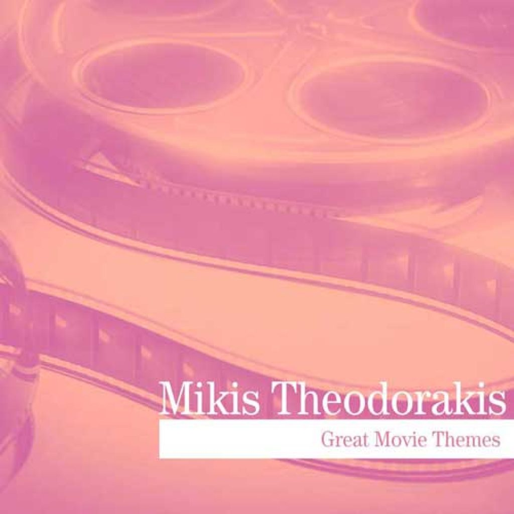 mikis theodorakis great movie themes