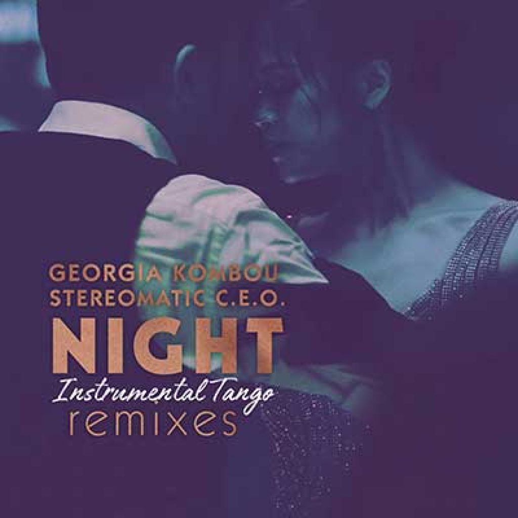 stereomatic c.e.o. georgia kombou night remixes