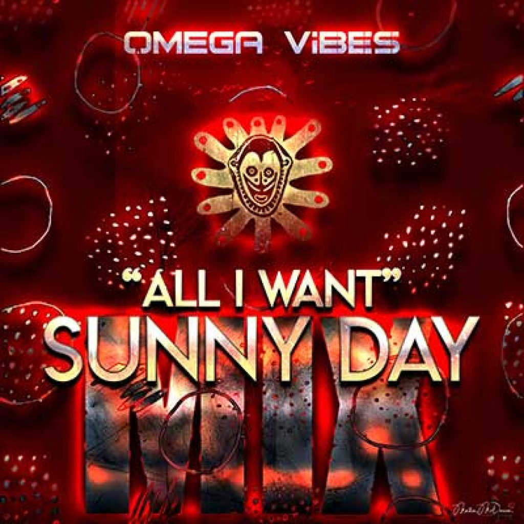 omega vibes all i want sunny day mix