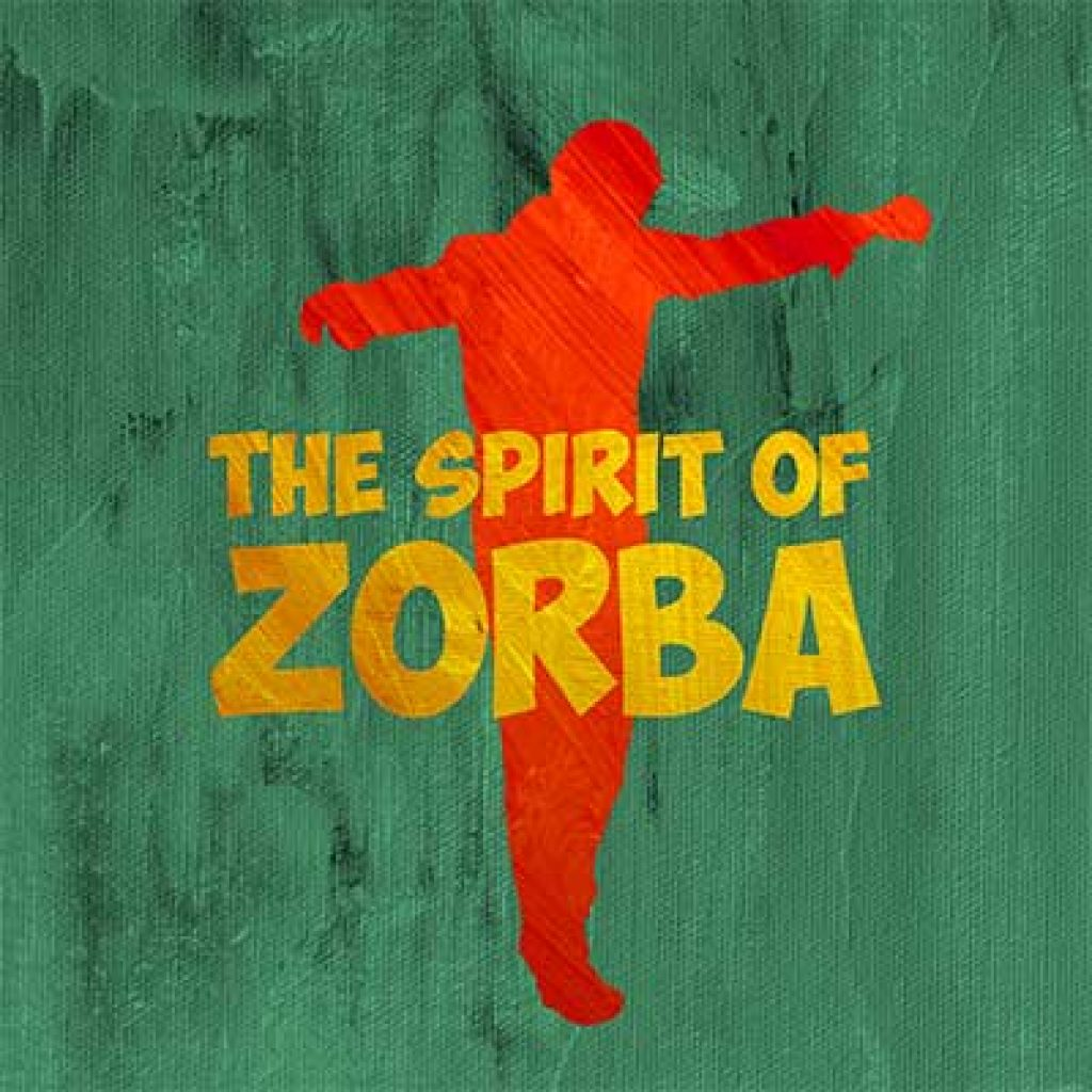 the spirit of zorba