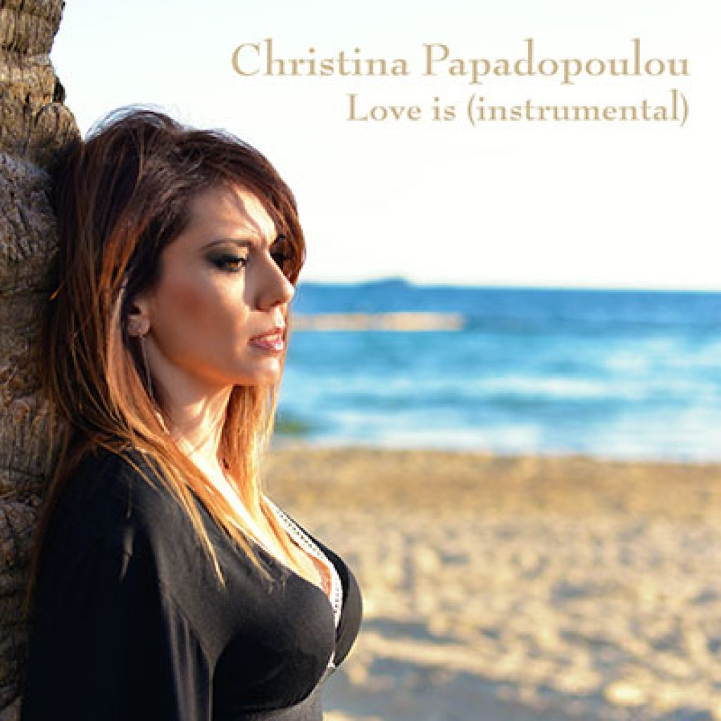 christina papadopoulou love is