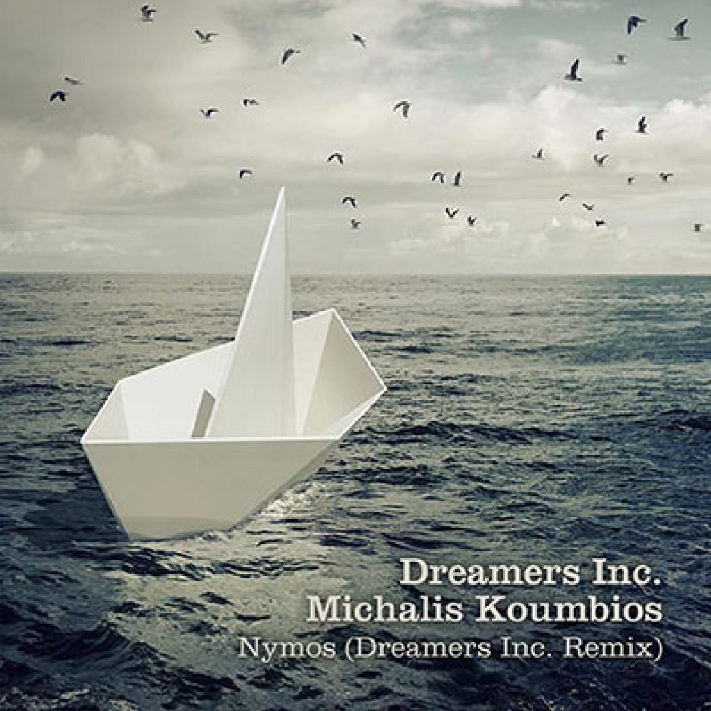dreamers inc. michalis koumbios nymos dreamers inc. remix